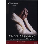 Miss Margaret: The story of an Alabama Granny Midwife DVD