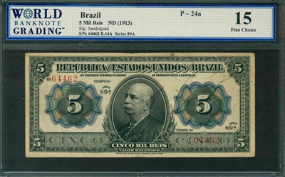Brazil, P-024a, 5 Mil Reis, ND (1913), Signatures: handsigned, 15 Fine Choice
