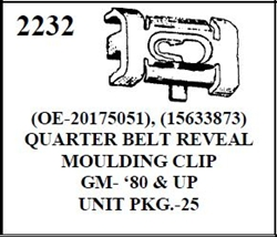 W-E 2232 QUARTER BEL REVEAL OULDING CLIP, GM 80 UP, 25 PER BOX