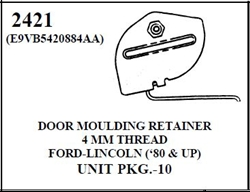 W-E 2421 DOOR MOULDING RETAINER W/SLR 10/ PE BOX. 4MM THREAD, FORD, LINCOLN, 80 AND UP.