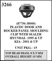 W-E 3266 Plastic Door and Rocker Panel Moulding Clip With Sealer, Kia 01 & up, Hyundai