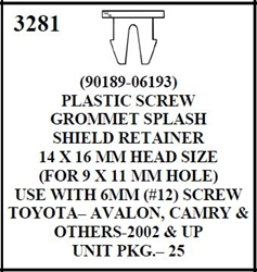 W-E 3281 Plastic Screw Grommet, Splash Guard Retainer, Toyota