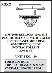 W-E 3282 Plastic Retainer With Sealer, Rocker Panel Moulding Chevy Equinox & Pontiac Torrent