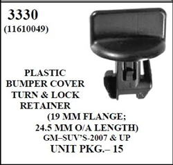 W-E 3330 Plastic Bumper Cover Turn & Lock Retainer, 19mm Flange, 24.5mm O/A Length, GM SUV's