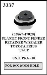 W-E 3337 Plastic Front Fender Retainer With Sealer, Toyota Prius