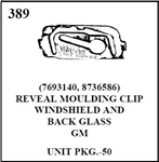 W&E 0389 REVEAL MOULDING CLIP