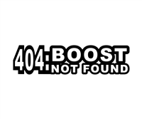 Boost Not Found Decal