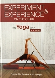 Experiment & Experience on the Chair by H.S Arun