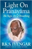 LIGHT ON PRANAYAMA