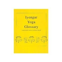IYENGAR YOGA GLOSSARY by Bobby Clennell