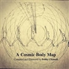 A COSMIC BODY MAP by Bobby Clennell.