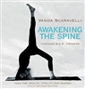 AWAKENING THE SPINE BY Vanda Scaravelli