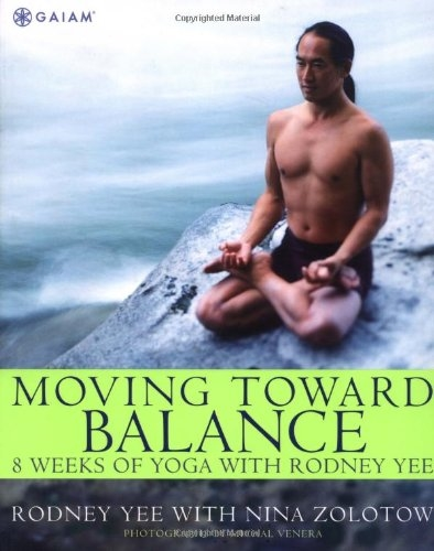 Moving Toward Balance: 8 Weeks of Yoga with Rodney Yee
