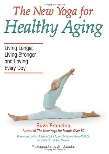New Yoga for Healthy Aging