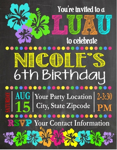 Birthday Invitation  Luau Chalkboard
