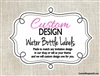 Custom Design Personalized Water Bottle Labels