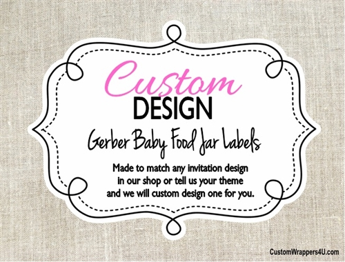 Custom Design Made to Match - Gerber Baby Food Jar Labels