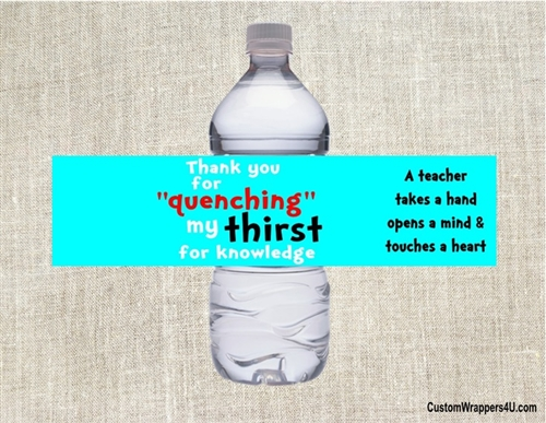 Teacher Appreciation Water Bottle Label Thirst Quenching
