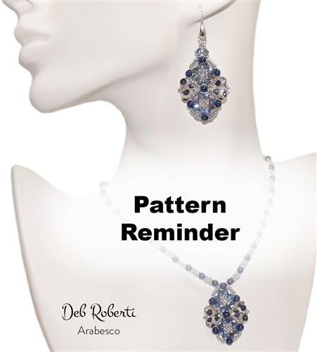 Deb Roberti's Arabesco Pendant, Earrings & Necklace Pattern Reminder