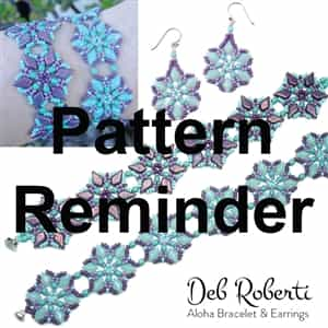 Deb Roberti's Aloha Bracelet & Earrings Pattern Reminder