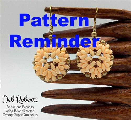 Deb Roberti's Bodacious Pendant & Earrings Pattern Reminder