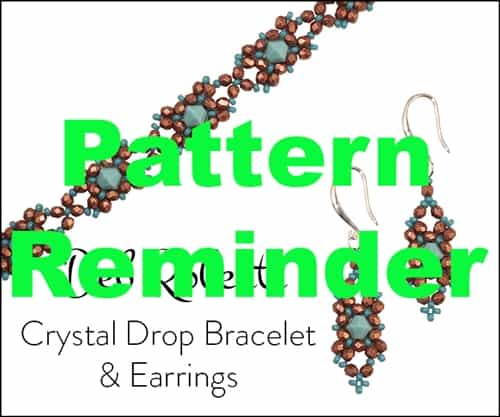 Deb Roberti's Crystal Drop Bracelet & Earrings Pattern Reminder