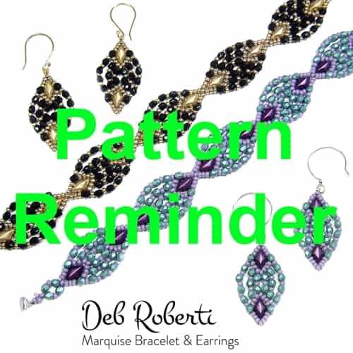 Deb Roberti's Marquise Bracelet & Earrings Pattern Reminder