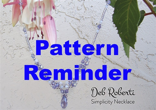 Deb Roberti's Simplicity Necklace Pattern Reminder