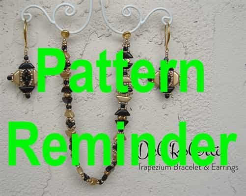 Deb Roberti's Trapezium Bracelet & Earrings Pattern Reminder