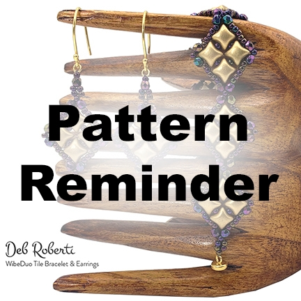 Deb Roberti's WibeDuo Tile Bracelet & Earrings Pattern Reminder