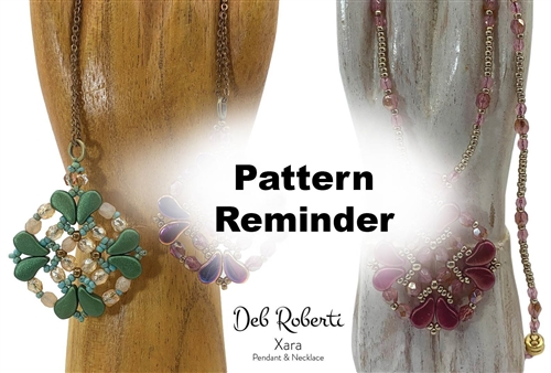 Deb Roberti's Xara Pendant & Necklace Pattern Reminder