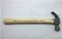 """World's Greatest Dad"" 8oz Hammer"