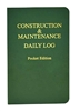 Construction & Maintenance Pocket Log Book