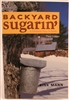 BACKYARD SUGARIN' GUIDE BOOK