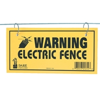 DARE 1614 ELECTRIC FENCE WARNING SIGNS