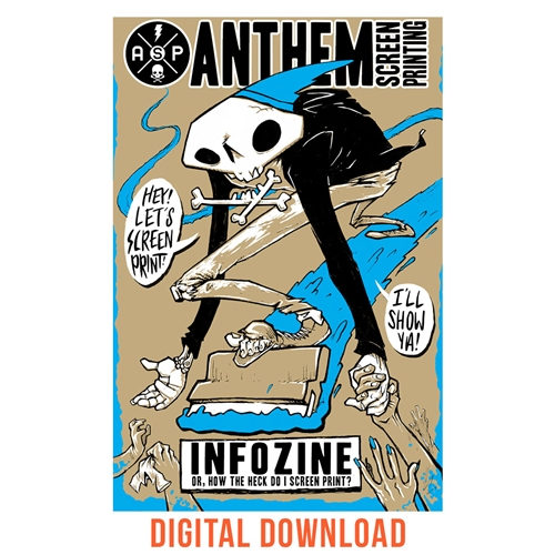 Anthem Infozine! - Or, How the Heck Do I Screen Print?