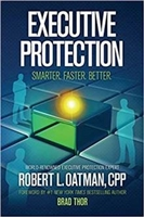 Executive Protection:  Smarter. Faster. Better.