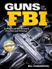 Guns of the FBI
