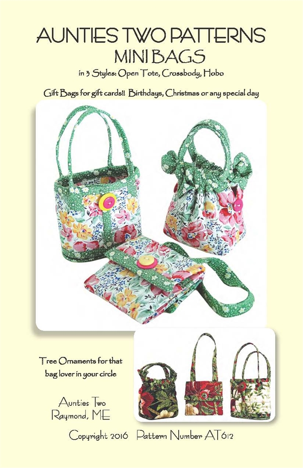 Mini Bags Pattern by Aunties Two