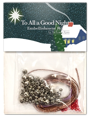 To All A Good Night Embellishment Kit for Hoffman Kits-by-the-Dozen