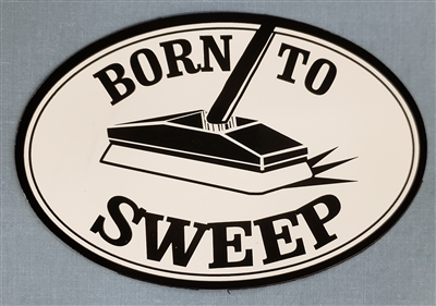 Born to Sweep Magnet
