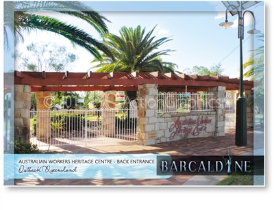 The Australian Workers Heritage Centre - Back Entrance - Standard Postcard  BAR-007