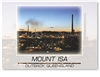 Mount Isa - DISCOUNTED Standard Postcard  MTI-422