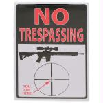 Rivers Edge 16in No Trespassing You Are Here Tin Sign