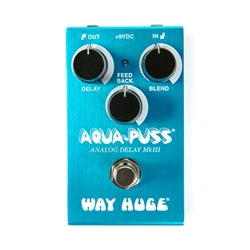 Way Huge Aqua-Puss Analog Delay