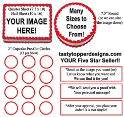 YOUR Own Custom Edible Cake Topper Image Frosting Sheet - All Sizes!