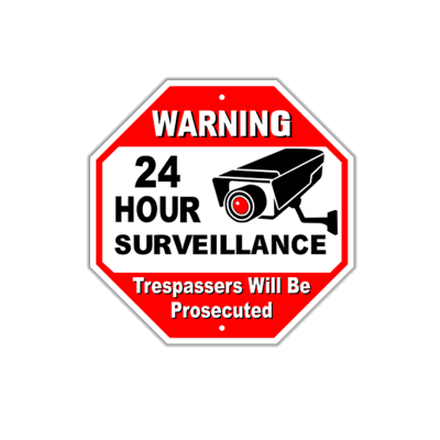"12"" Warning 24 hour Surveillance"