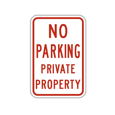 No Parking- Private Property Traffic Sign
