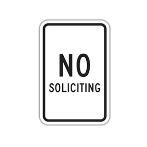 No Soliciting Traffic Sign