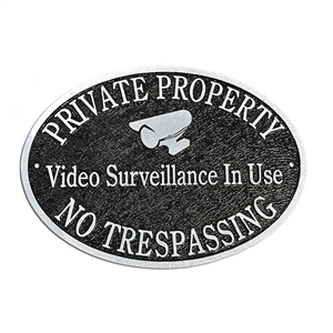 "Private Property 14"" x 9"" Oval - Video Surveillance"